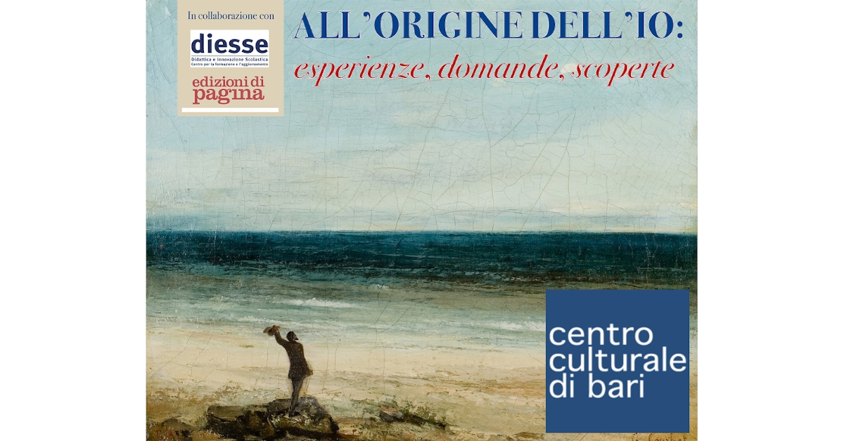 ALL'ORIGINE DELL'IO 2019 - Centro Culturale di Bari