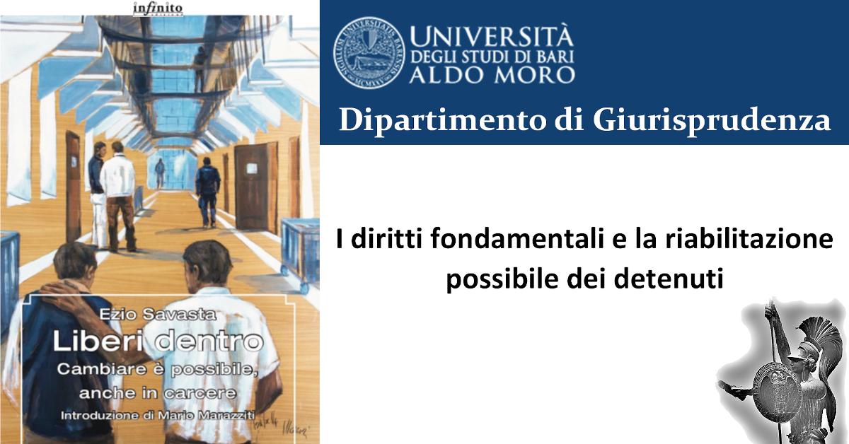 I diritti fondamentali e la riabilitazione possibile dei detenuti UNIBA 2019