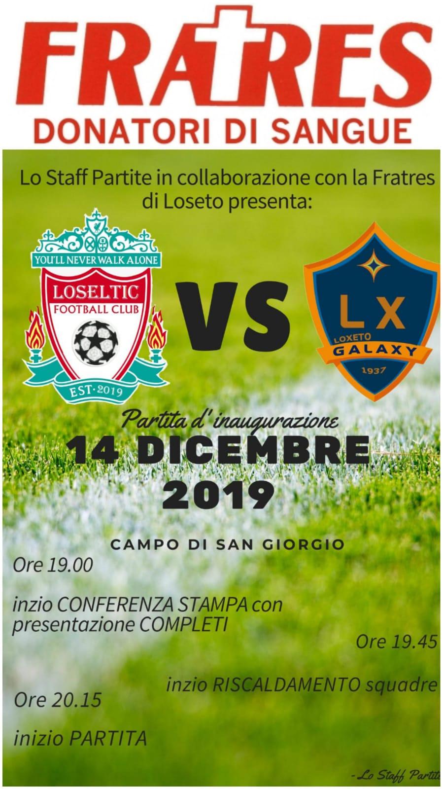 Locandina Loseltic Football Club vs Loxeto Galaxy con le maglie Fratres del Salvatore di Bari Loseto 2019