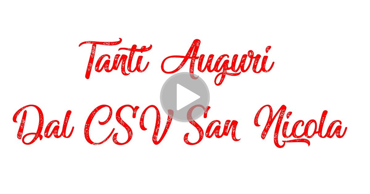 Tanti Augurui dal CSV San Nicola - Natale 2019