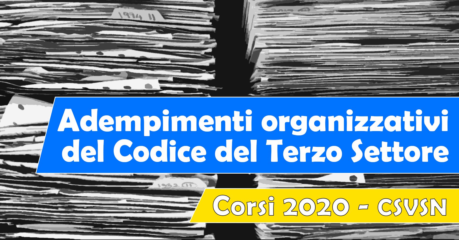 Gli adempimenti organizzativi del Codice del Terzo settore 2020
