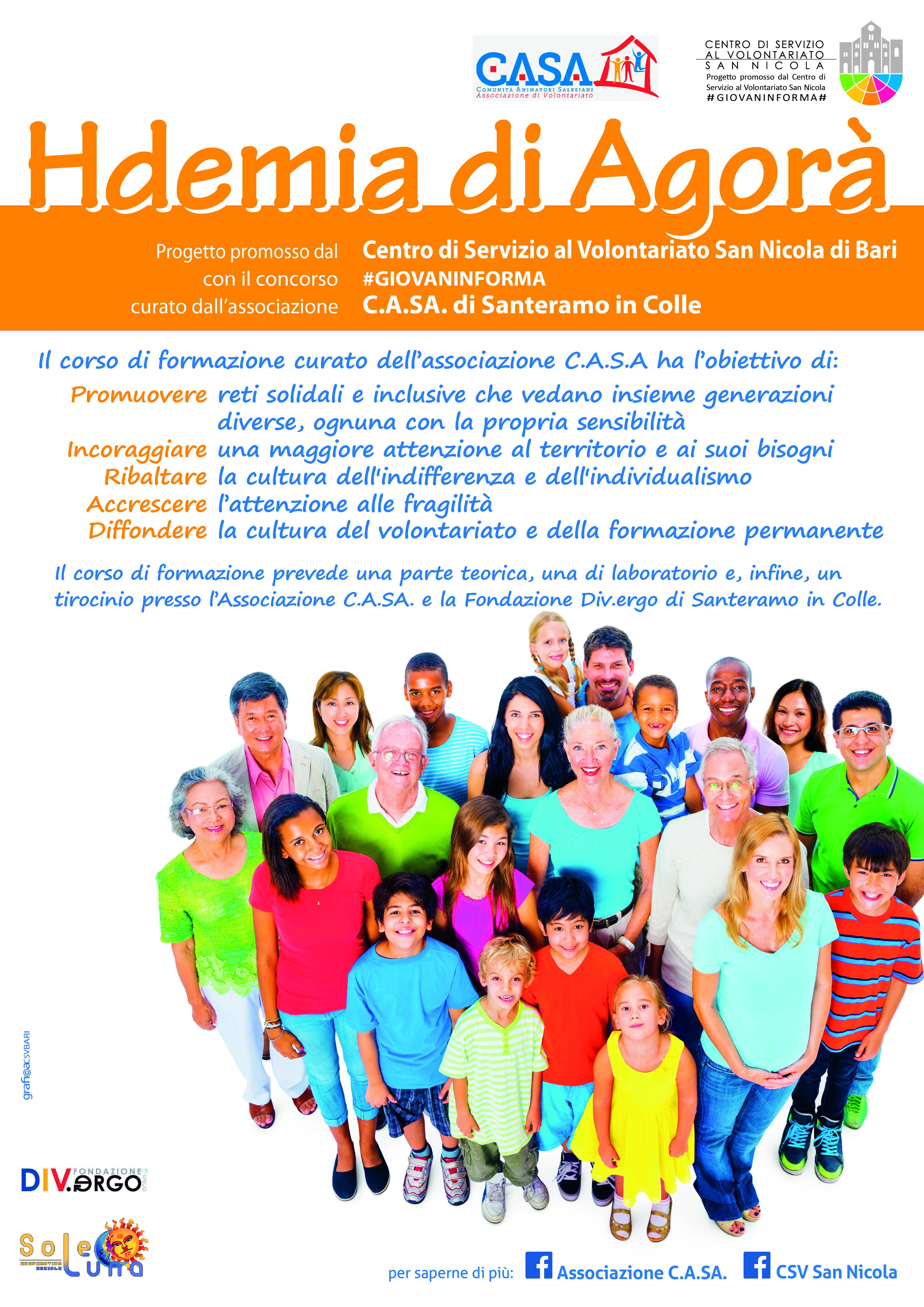 Locandina Hdemia di Agorà - Associazione C.A.SA. Santeramo in Colle - #GIOVAINFORMA - CSVSN