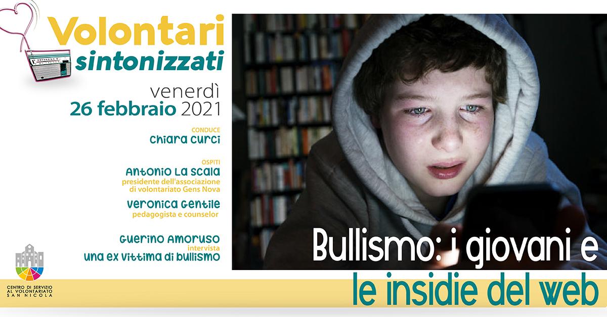 Banner Volontari sintonizzati CSVSN Bullismo i giovani e le inside del web