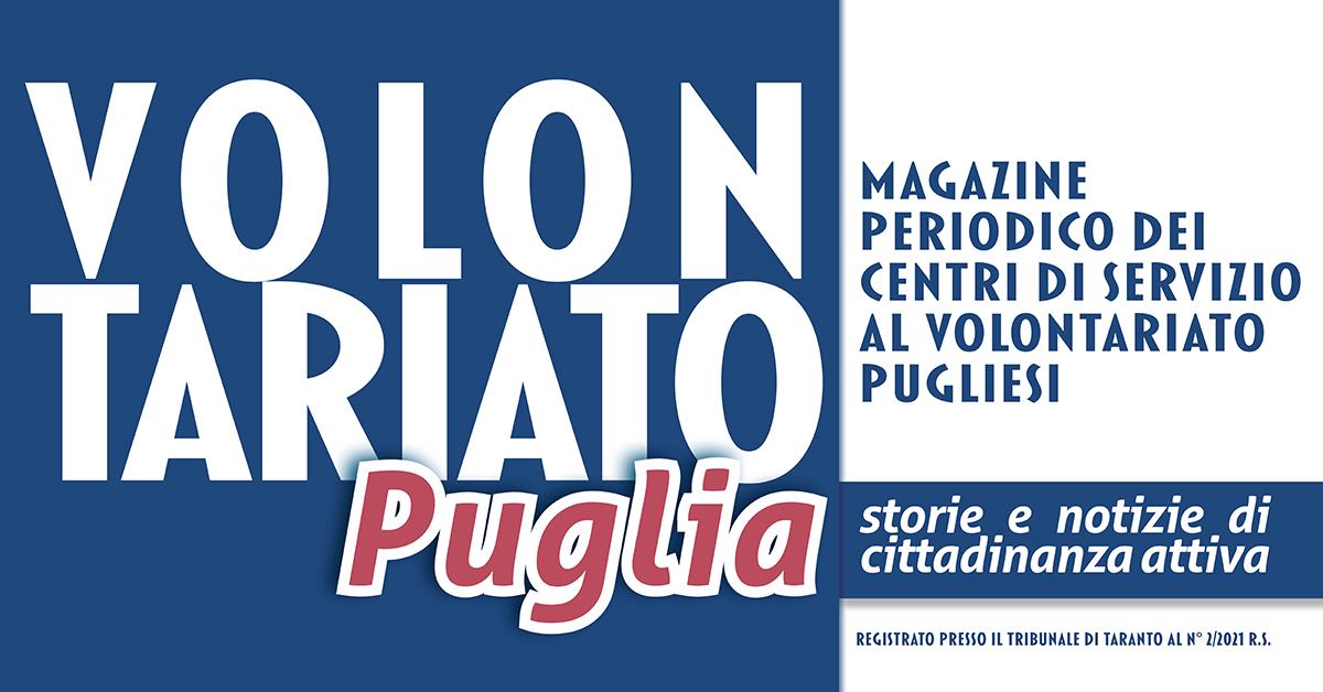Banner Volontariato Puglia storie e notizie di cittadinanza attiva - Magazine CSV pugliesi
