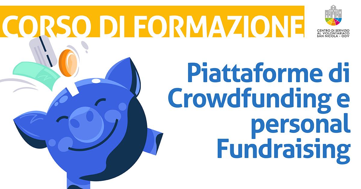 Banner corso di formazione Le piattaforme di crowdfunding e il personal fundraising CSV San Nicola 2021