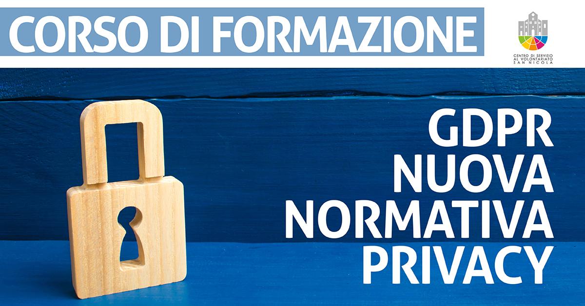 Banner corso formazione Nuova normativa in materia di privacy (GDPR). Regole, adempimenti, responsabilità CSV San Nicola