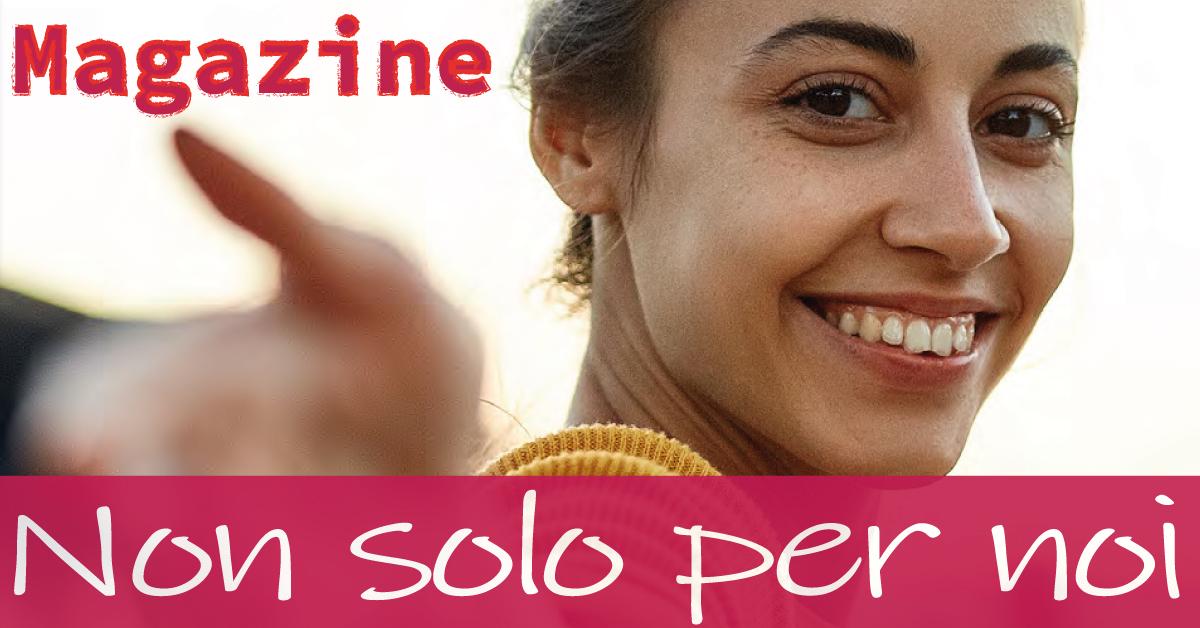 Magazine Non solo per noi Convitto D. Cirillo e CSV San Nicola 2021