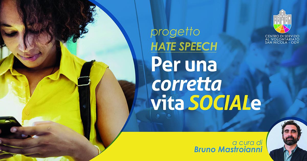 Banner Bruno Mastroianni Per una corretta vita SOCIALe Volontariato a Scuola CSV4Future Hate Speech CSV San Nicola 2021
