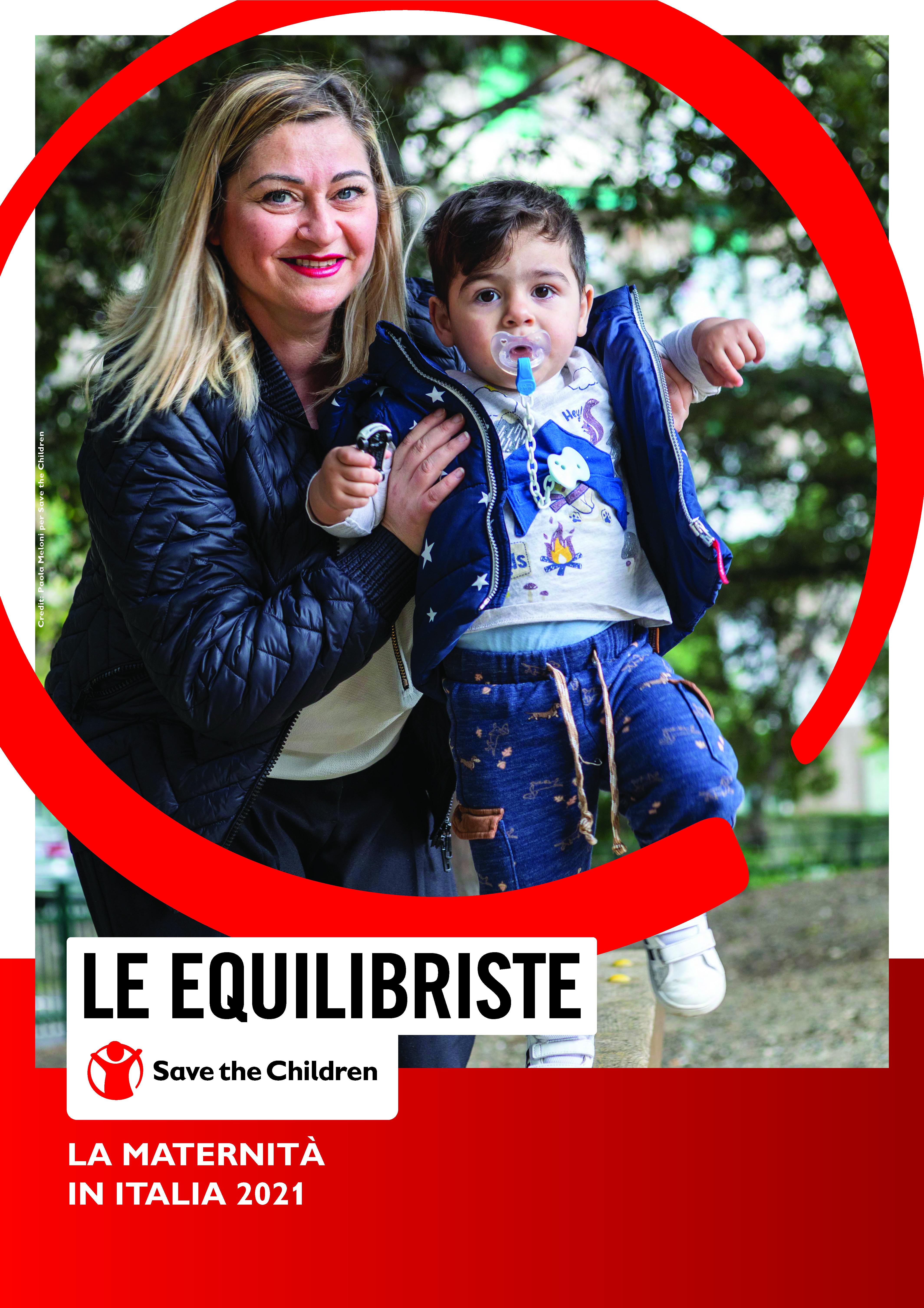 Rapporto Le Equilibriste la maternità in Italia 2021 Save the Children Italia