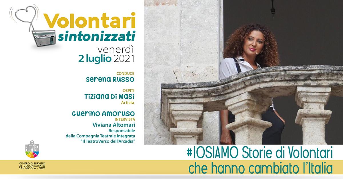 Banner IOSIAMO Storie di Volontari che hanno cambiato l'Italia Volontari sintonizzati CSV San Nicola 2021