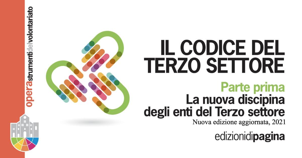 Banner Il Codice del Terzo settore Parte prima La nuova disciplina degli enti del Terzo settore Opera 25 edizione aggiornata 2021 CSVSN